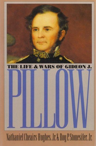 Life and Times of Gideon J. Pillow