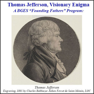 Thomas Jefferson, Visionary Enigma
